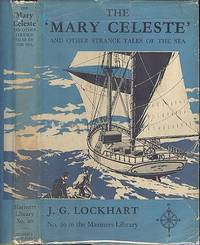"The ""Mary Celeste"" and Other Strange Tails of the Sea. - The Mariners Library (No.20)"