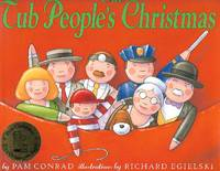 The Tub People's Christmas by Pam Conrad - Hardcover - 1999 - from Paper Time Machines (SKU: 4681)