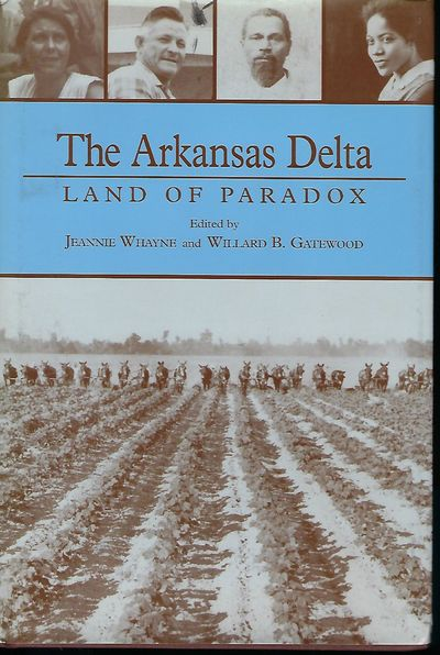 Fayetteville: The University of Arkansas Press, 1993. First Edition, first printing. Signed inscript...
