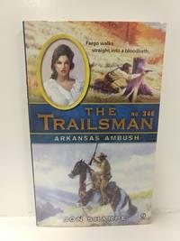 The Trailsman #346: Arkansas Ambush