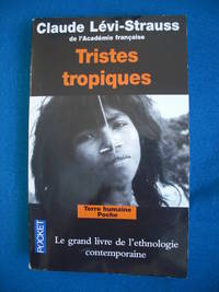 Tristes Tropiques (French Edition) by  Claude Levi-Strauss - Paperback - 1985 - from Les livres des Limbes (SKU: 004679)