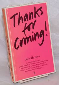 image of Thanks for Coming! an autobiography with John lennon, Mary Whitehouse, Germaine Greer etc.