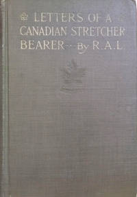 image of Letters of a Canadian Stretcher Bearer