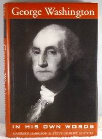 George Washington in his own words