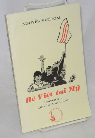 San Jose, CA: Dong Phuong, 1993. 156p., very good paperback, text in Vietnamese; lengthy inscription...
