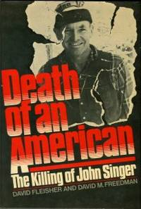 Death Of An American: The Killing Of John Singer