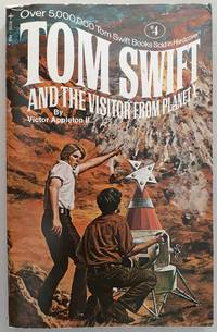 TS #4: Tom Swift and the Visitor from Planet X by Victor Appleton II - Hardcover - 0 - from Ian S. Munro (SKU: 010341)