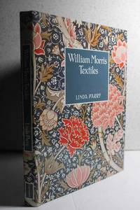 William Morris Textiles by  Linda Parry - Hardcover - 1995 - from Hammonds Books  and Biblio.co.nz