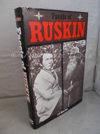 Facets of Ruskin: Some Sesquicentennial Studies