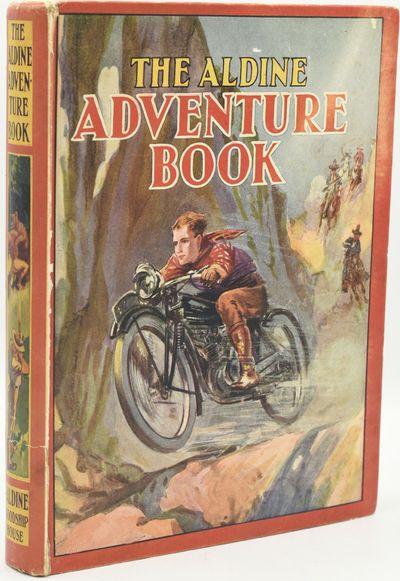 London: Aldine, 1931. Hard Cover. Very Good binding. The Aldine Adventure Book. With in text illustr...
