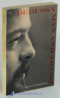 Debussy: Man and Artist (Dover Books on Music series)