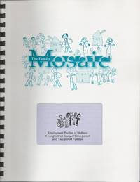 Family Mosaic: Employment Profiles Of Mothers: A Longitudinal Study Of  Lone - Parent And Two - Parent Families