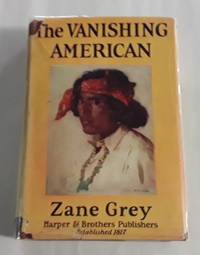 image of The Vanishing American (First Edition) 1925