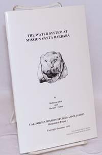 The Water System at Mission Santa Barbara