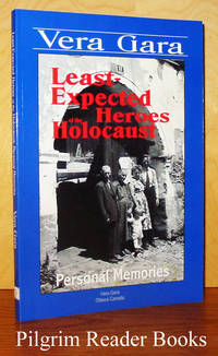 Least-Expected Heroes of the Holocaust: Personal Memories