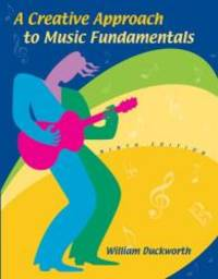 image of A Creative Approach to Music Fundamentals (with CD-ROM and Keyboard Booklet)