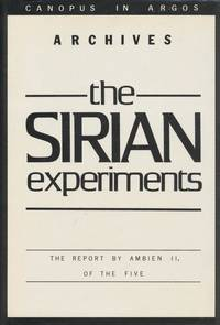The Sirian Experiments: The Report by Ambien II, of the Five