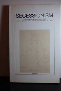 image of Secessionism and Austrian Graphic Art 1900-1920 From the Collection of the  Neue Galerie Der Stadt Linz