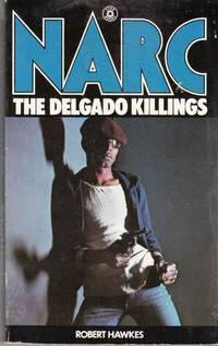 Narc: The Delgado Killlings