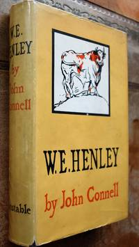 W. E. Henley by John Connell - 1st Edition  - 1949 - from Journobooks (SKU: 003266)