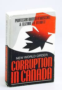 New world order: Corruption in Canada (New world order observed)