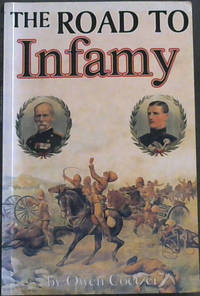 The Anglo-Boer War: The Road to Infamy 1899-1900