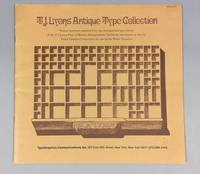 T.J. Lyons Antique Type Collection: Twenty Typefaces Selected from the Distinguished Type Library...