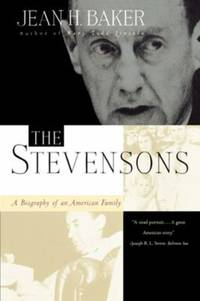 The Stevensons : A Biography of an American Family