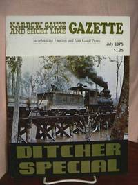 image of NARROW GAUGE AND SHORT LINE GAZETTE - JULY, 1975; VOLUME 1, NUMBER 3