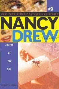 Secret of the Spa Nancy Drew: Girl Detective  No. 9