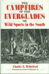 The Camp-Fires of the Everglades or Wild Sports in the South