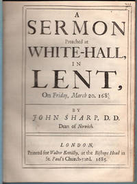 A sermon preached at White-Hall, in Lent, on Friday, March 20. 1684/5.