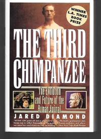 The Third Chimpanzee by Jared Diamond - Paperback - 1993 - from Thomas Savage, Bookseller and Biblio.co.uk
