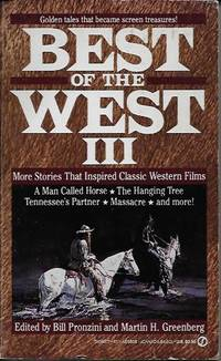 Best of the West III: More Stories That Inspired Classic Western  Films