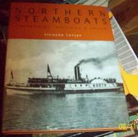 Northern Steamboats: Timiskaming , Nipissing and Abitibi