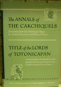 The Annals of the Cakchiquels and Title of the Lords of Totonicapan
