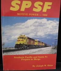 SPSF Motive Power  - 1986 by Shine Joseph W - 1986