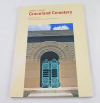 A Walk Through Graceland Cemetery: A Chicago Architecture Foundation Walking Tour