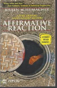 Affirmative Reaction (A Tory Travers/David Alvarez Mystery)