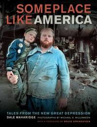 Someplace Like America : Tales from the New Great Depression