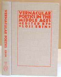 Vernacular Poetics In The Middle Ages