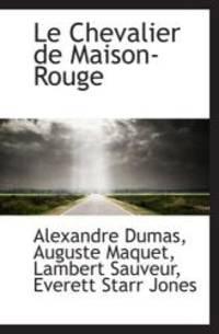 Le Chevalier de Maison-Rouge by Alexandre Dumas - Paperback - 2009-04-09 - from Books Express and Biblio.com