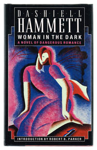 image of Woman in the Dark : A Novel of Dangerous Romance
