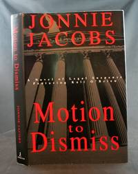 Motion to Dismiss: A Novel of Legal Suspense Featuring Kali O'Brien