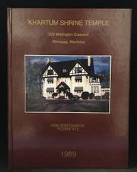 Khartum Temple; 529 Wellington Crescent Winnipeg, Manitoba 1989 (Identified on cover as: Khartum Shrine Temple 529 Wellington Crescent Winnipeg, Manitoba. Ken Kristjanson Potentate 1989.)