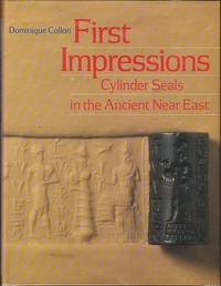 image of First Impressions - Cylinder Seals in the Ancient Near East