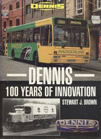 Dennis : 100 Years of Innovation