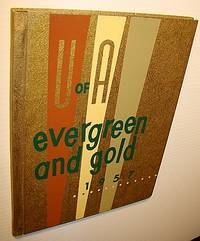 Evergreen and Gold 1957 - Yearbook of the University of Alberta, Calgary Campus