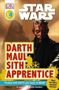 DK Readers L4: Star Wars: Darth Maul, Sith Apprentice : Meet the Sith's Greatest Warrior!