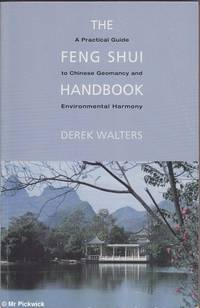 image of The Feng Shui Handbook: A Practical Guide to Chinese Geomancy and Environmental Harmony